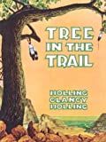 Tree in the Trail, Holling C. Holling, 039518228X