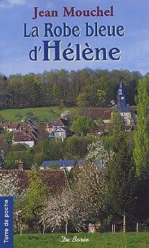 La robe bleue d'Hélène par Mouchel