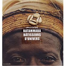BATAMMABA : BÂTISSEURS D'UNIVERS