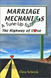 A Tune up for the Highway of Love, Gina Schreck, 193141372X