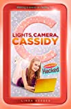 Lights, Camera, Cassidy - Hacked, Linda Gerber, 0142418161