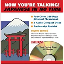 Now You're Talking Japanese In No Time: Book and Audio CD Package