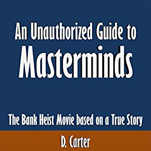 An Unauthorized Guide to Masterminds Audiobook