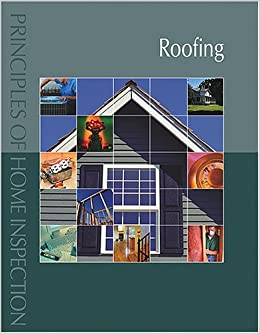 Principles of Home Inspection:  Roofing