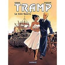 Tramp – tome 8 – La Sale Guerre