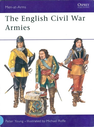 The English Civil War Armies (Men-at-Arms)