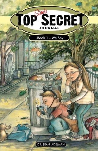 Sam's Top Secret Journal: Book One – We Spy PDF