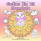 Gatos En El Mandala: Un libro para colorear para niños y adultos para amar y