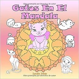 Gatos En El Mandala: Un libro para colorear para niños y ...