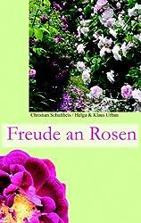Freude an Rosen: Wer möchte die nicht haben