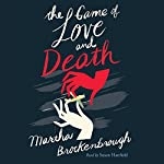 The Game of Love and Death | Martha Brockenbrough
