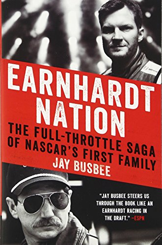 earnhardt-nation-the-full-throttle-saga-of-nascars-first-family