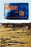 Glimpses of My Life, Richard C. McCall, 1440112754