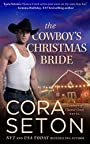 The Cowboy's Christmas Bride (Cowboys of Chance Creek Book 9)