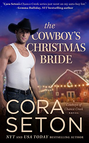 The Cowboy's Christmas Bride (Cowboys of Chance Creek Book 9) by [Seton, Cora]