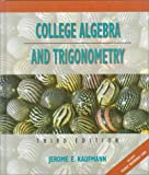 College Algebra and Trigonometry, Jerome E. Kaufmann, 0534935257