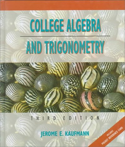 College Algebra and Trigonometry/Includes Pocket Reference Card (Mathematics)