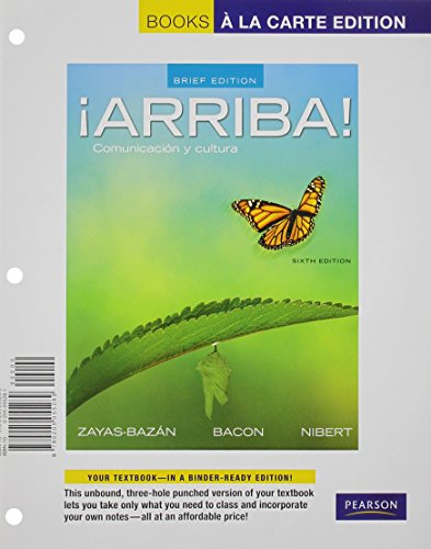 Â¡Arriba!: Comunicacion y cultura, Brief Edition, Books a la Carte Plus MySpanishLab with eText (multi-semester access)