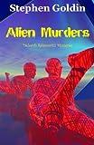 Alien Murders, Stephen Goldin, 1461188385