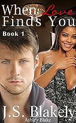 When Love Finds You, Book 1: BWWM Romance (Love Me - Jada and Reid)