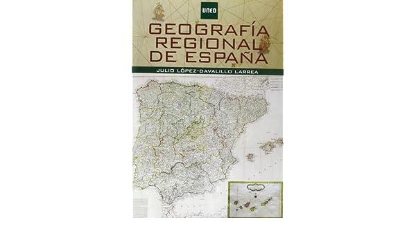 Geografía regional de España (GRADO): Amazon.es: López-Davalillo ...
