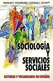 Sociologia Y Servicios Sociales: Lecturas Y Vocabulario En Espanol, (Sociology and Social Services)