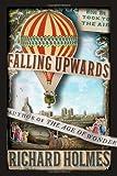 Falling Upwards, Richard Holmes, 0307379663
