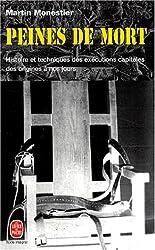 Peines de mort : Histoire et techniques des exécutions capitales des origines à nos jours