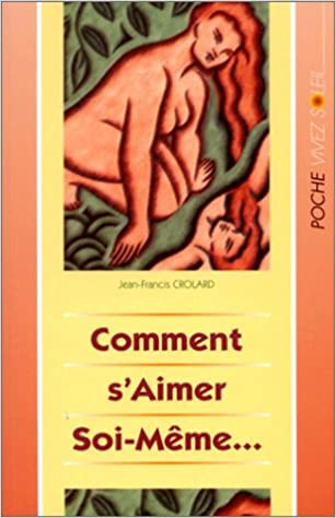 Livres Comment s'aimer soi-même... pdf, epub ebook