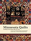 Minnesota Quilts: Creating Connections with Our Past