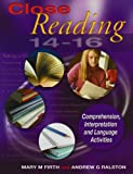 Close Reading 14-16, Mary M. Firth and Andrew G. Ralston, 034094014X