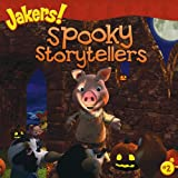 Spooky Storytellers (Jakers (8x8))