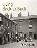 Living Back-to-Back, Chris Upton, 1860773214