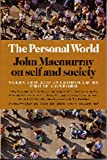 img - for The Personal World: John Macmurray on Self and Society book / textbook / text book