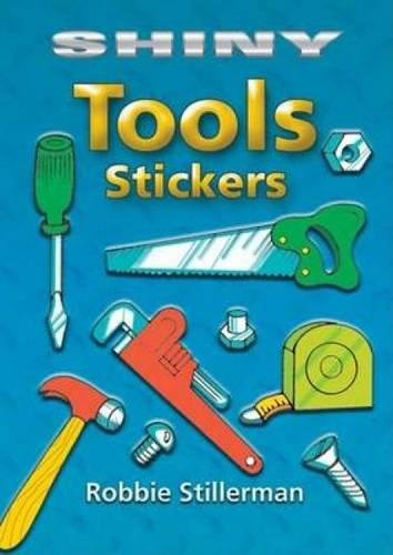Shiny Tools Stickers (Dover Little Activity Books Stickers)