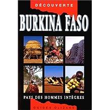 Burkina faso, le pays des hommes integres