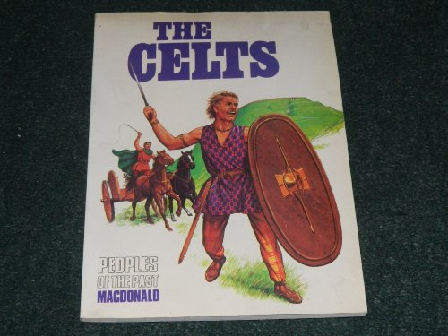 Celts, The (Peoples of the Past S)