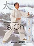 img - for The Simple Art of Tai Chi book / textbook / text book