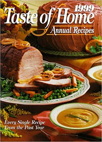 1999 taste of home annual recipes julie schnittka 9780898212396 1999 taste of home annual recipes julie schnittka 9780898212396 amazon books forumfinder Choice Image