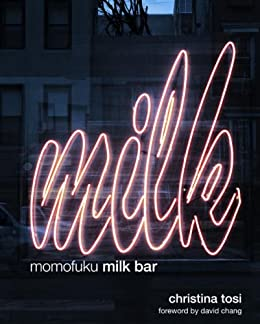 Momofuku Milk Bar by [Tosi, Christina]