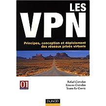 Les vpn - principes, conception et déploiement des réseaux privés virtuels