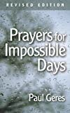 Prayers for Impossible Days, Paul Geres, 0806680326