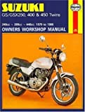 Suzuki GS/GSX250, 400 & 450 Twins 249cc-399cc-448cc. '79-'85 (Haynes Manuals)