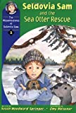 Seldovia Sam and the Sea Otter Rescue, Susan Woodward Springer, 0882405713