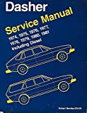 Volkswagen Dasher Service Manual: 1974-1981: Including Diesel (Volkswagen Service Manuals) by Robert Bently Publishers (1981-12-01)