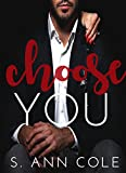 Choose You (The Billionaire Brothers Series Book 3)