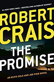 The Promise: An Elvis Cole and Joe Pike Novel by [Crais, Robert]
