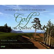 Golf au quebec-(beaux paysages.. )