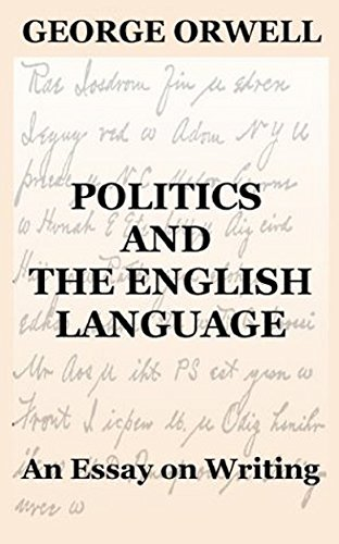 Charmant Politics And The English Language By [Orwell, George ]