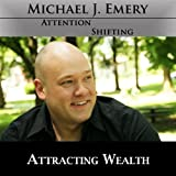 Attracting Wealth - Nlp and Hypnosis to Learn How to Add Value to Others